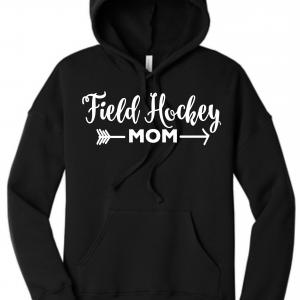 Field Hockey Mom Hoodie